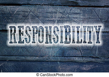Responsibility Concept text on background