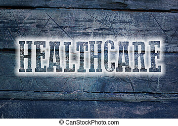 Healthcare Concept text on background