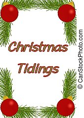 "Christmas Tidings - ""Christmas Tidings"" on a white back with..."