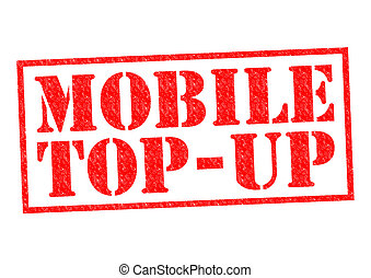 MOBILE TOP-UP red Rubber Stamp over a white background.