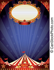 Circus night background - A circus poster with a large empty...