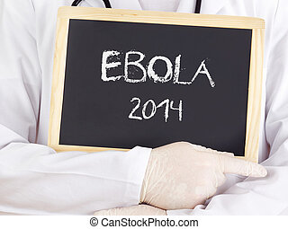 Doctor shows information: Ebola 2014