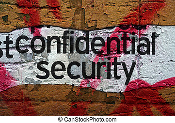 Confidential security grunge  concept