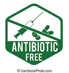 Antibiotic free stamp - Antibiotic free grunge rubber stamp...