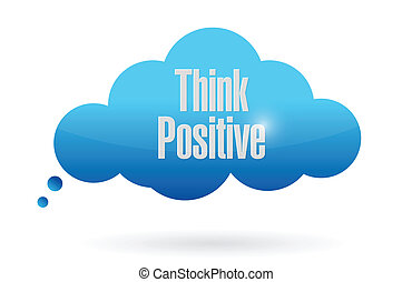 think positive cloud illustration design over a white...