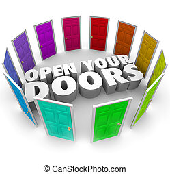 Open Your Doors Opportunity Possibility Options New Paths -...