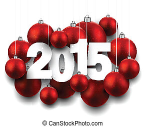 2015 paper christmas sign - Happy 2015 new year with red...
