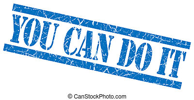 you can do it blue square grunge textured isolated stamp