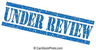 under review blue square grunge textured isolated stamp