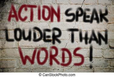 Action Speak Louder Than Words Concept