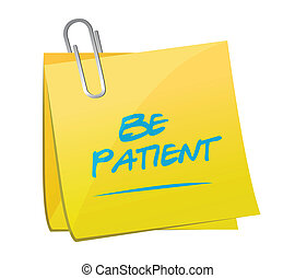 be patient memo post illustration design over a white...