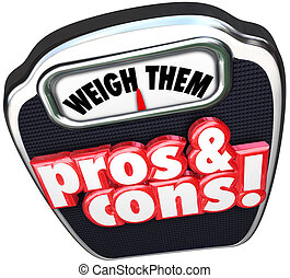 Pros Cons Weigh Benefits Risks Positives Vs Negatives Words...