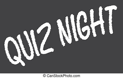 Quiz Night Blackboard - A worn out old blackboard with the...