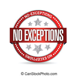 no exceptions seal illustration design over a white...