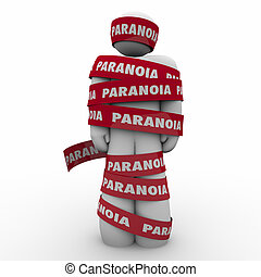 Paranoia Word Man Wrapped Tape Anxious Stress Worry - Man...