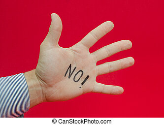 Talk to the hand or saying no to something suggested by a...