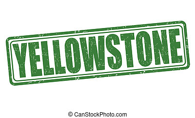 Yellowstone stamp - Yellowstone grunge rubber stamp on white...