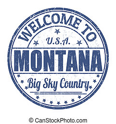 Welcome to Montana stamp - Welcome to Montana grunge rubber...