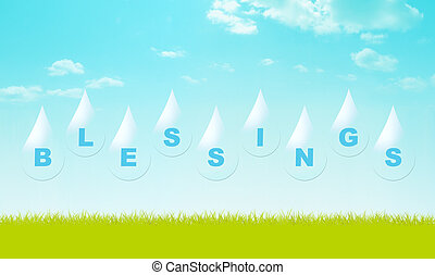 Pour Blessings - Drops from the sky with the word BLESSINGS.