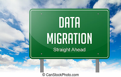 Data Migration on Highway Signpost - Highway Signpost with...