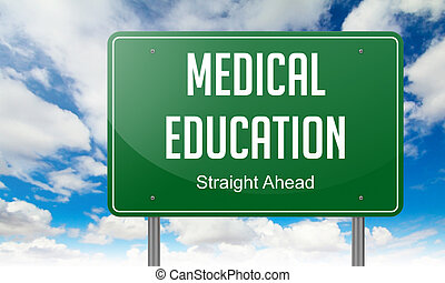 Medical Education on Highway Signpost.