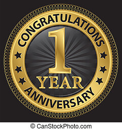 1 year anniversary congratulations gold label with ribbon,...