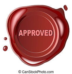 "Red wax seal ""approved"" stamped - Red wax seal with approved..."