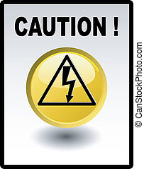 Caution - high voltage , yellow button