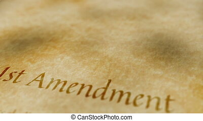 Historic Document 1st Amendment - Scrolling text on an old...