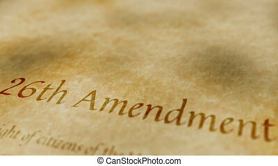 Historic Document 26th Amendment - Scrolling text on an old...