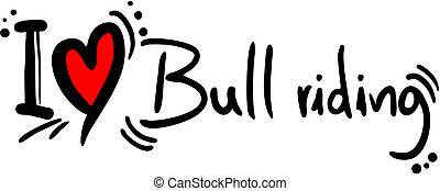 Bull riding love - Creative design of bull riding love