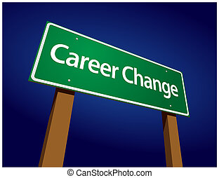 Career Change Green Road Sign Illustration on a Radiant Blue...