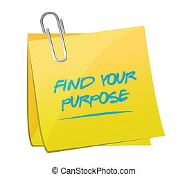 find your purpose memo illustration design over a white...