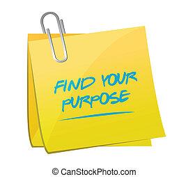 find your purpose memo illustration design over a white...