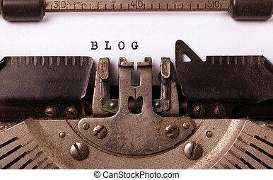 Vintage inscription made by old typewriter, BLOG