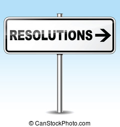 Vector resolutions sign - Vector illustration of resolutions...