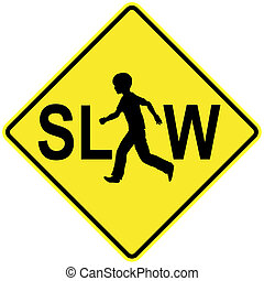 Slow Down for Kids - Special traffic sign to take care of...