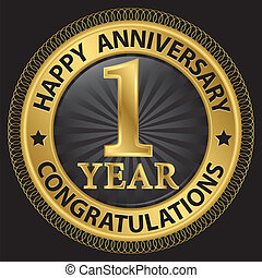 1 year happy anniversary congratulations gold label with...