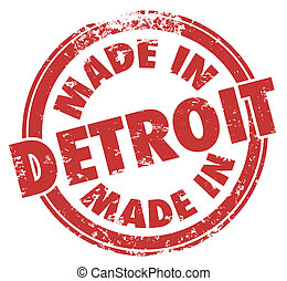 Made in Detroit Words Red Ink Stamp Grunge Badge Emblem Logo...