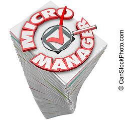 Micro Manager 3d Words Paperwork Stack Pile - Micro Manager...