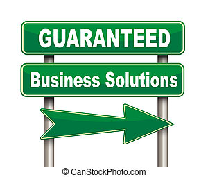 Guaranteed business solutions green road sign