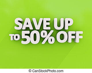 Save up to - The phrase Save up to on a white background