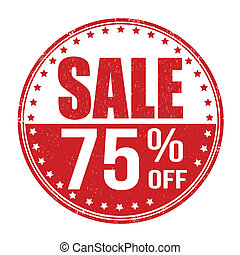 Sale 75 off stamp - Sale 75 off grunge rubber stamp on white...
