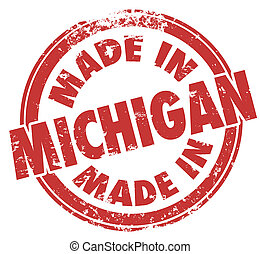 Made in Michigan Red Ink Stamp Manufactured Produced Detroit...