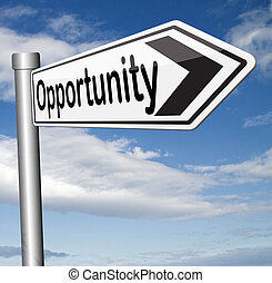 opportunity chance to follow the road towards success