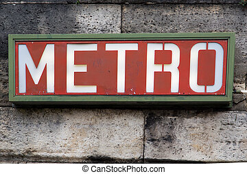 Paris Metro Sign - 04 - Ancient Metro Sign at the entrance...