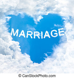marriage word on blue sky inside heart cloud form