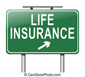 Life insurance concept - Illustration depicting a sign with...