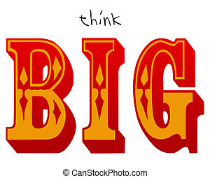 Think Big - Typography illustration of the words Think Big