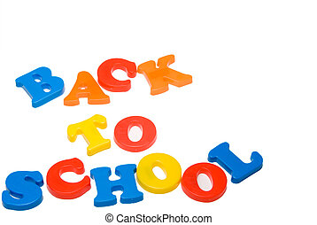 Back to School - Plastic letters that spell out Back to...